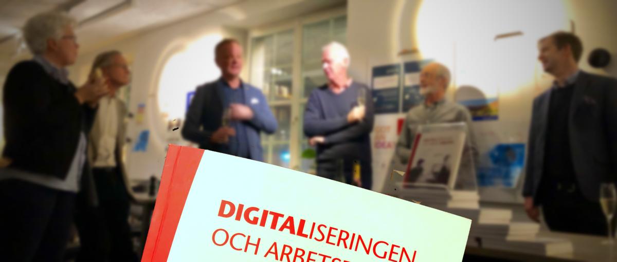 Digitaliseringen och arbetsmiljön